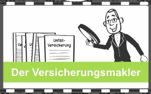 Video Der Versicherungsmakler